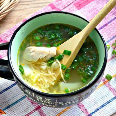 Куриный суп с вермишелью - рецепт с фото