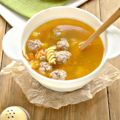 Быстрый суп с фрикадельками и макаронами - рецепт с фото